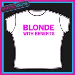 BLONDE WITH BENEFITS FUNNY LADIES BOOBS TSHIRT